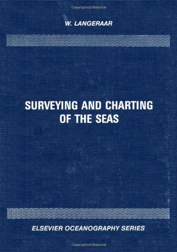 9780444422781: Surveying and Charting of the Seas (Elsevier Oceanography Series)