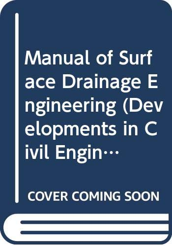 Manual of Surface Drainage Engineering, Vol. 2: B. Z. Kinori,
