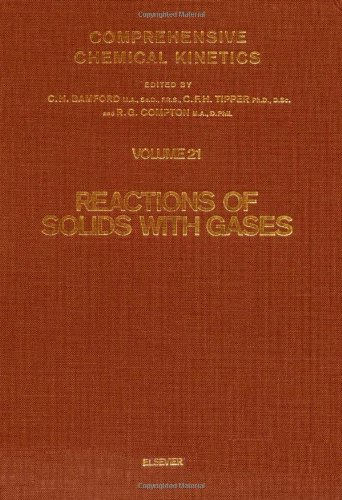 Chemical Kinetics. Volume 21, Reactions of Solids: Bamford, C. H.,