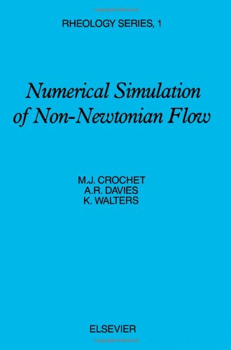 9780444422910: Numerical Simulation of Non-Newtonian Flow (Rheology Series)