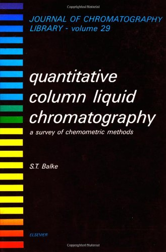 9780444423931: Quantitative Column Liquid Chromatography: A Survey of Chemometric Methods (Journal of Chromatography Library)