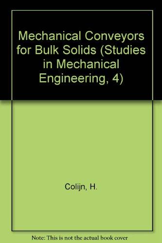 9780444424143: Mechanical Conveyors for Bulk Solids (Studies in Mechanical Engineering, 4)