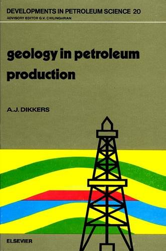 9780444424501: Geology in Petroleum Production: A Primer in Production Geology (Developments in Petroleum Science)