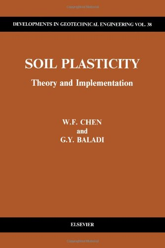 9780444424556: Soil Plasticity: Theory and Implementation (Developments in Geotechnical Engineering)