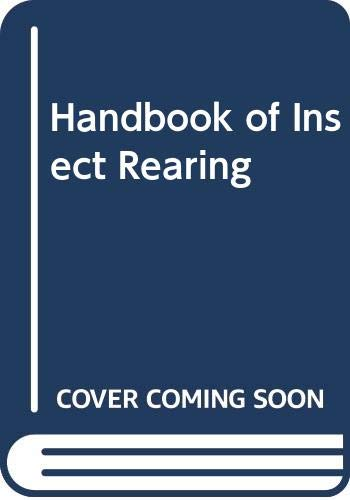 9780444424662: 2: Handbook of Insect Rearing