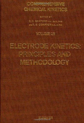 Electrode Kinetics: Principles and Methodology (Comprehensive Chemical: Bamford, C. H.,