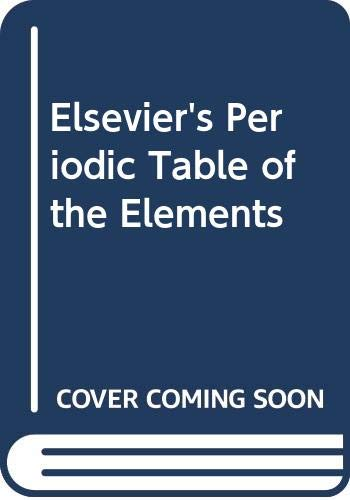 Elsevier's Periodic Table of the Elements (044442654X) by P. Lof