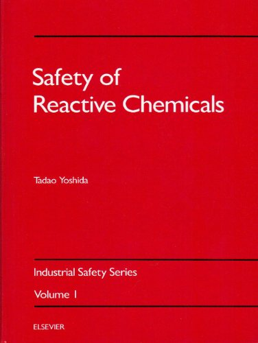 9780444427489: Safety of Reactive Chemicals (Industrial Safety Series)