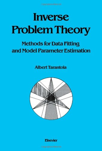 9780444427656: Inverse Problem Theory: Methods for Data Fitting and Model Parameter Estimation