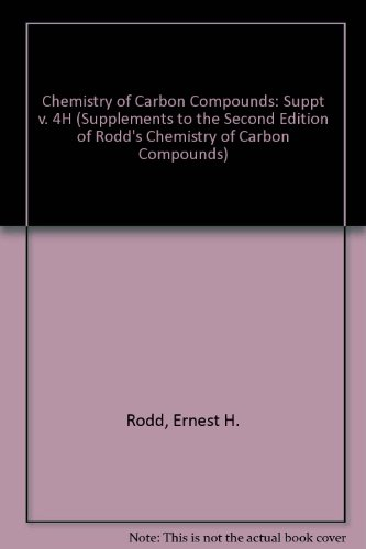 9780444427922: 4: Supplements to the 2nd Edition of Rodd's Chemistry of Carbon Compounds: Heterocyclic Compounds (RODD'S CHEMISTRY OF CARBON COMPOUNDS 2ND EDITION SUPPLEMENT)