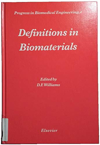 9780444428585: Definitions in Biomaterials: Proceedings of a Consensus Conference of the European Society for Biomaterials, Chester, England, March 3-5, 1986