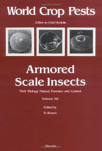 9780444429025: Armored Scale Insects, Volume 4B