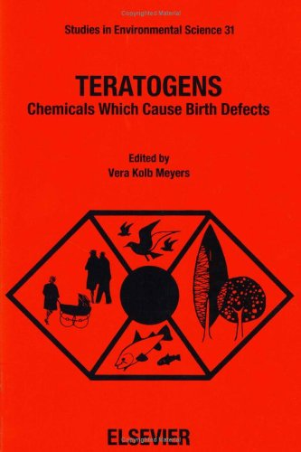 9780444429148: Teratogens: Chemicals Which Cause Birth Defects (Studies in Environmental Science)