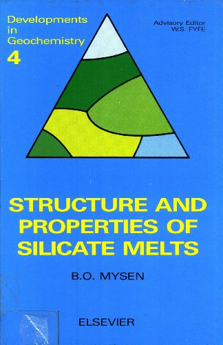 9780444429599: Structure and Properties of Silicate Melts (Developments in Geochemistry, 4)