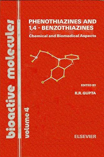 9780444429674: Phenothiazines and 1-4 Benzothiazines: Chemical and Biomedical Aspects (Bioactive molecules)