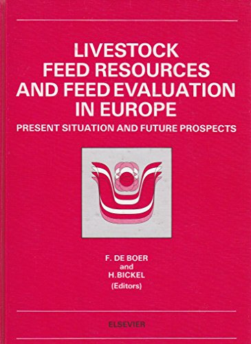 9780444429964: Livestock Feed Resources and Feed Evaluation in Europe (E.A.A.P. publication)