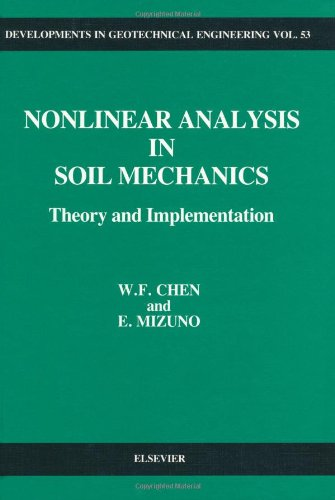 9780444430434: Nonlinear Analysis in Soil Mechanics: Theory and Implementation (Developments in Geotechnical Engineering)