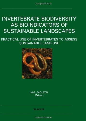 Invertebrate Biodiversity as Bioindicators of Sustainable Landscapes: Maurizio G. Paoletti