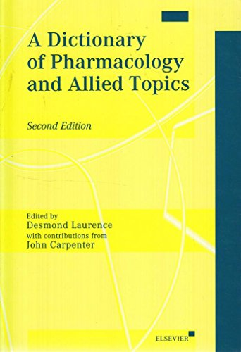 A Dictionary of Pharmacology and Allied Topics, Second Edition