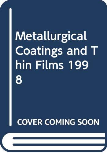 9780444500519: Metallurgical Coatings and Thin Films 1998