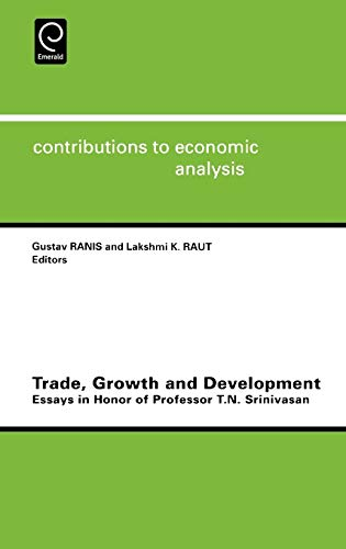 Stock image for Trade, Growth and Development : Essays in Honor of Professor T. N. Srinivasan for sale by Better World Books