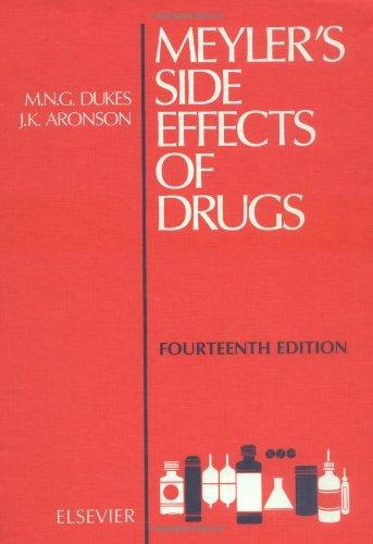Meyler's Side Effects of Drugs, Volume 14,: Chalker, J., Leuwer,