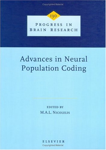 9780444501103: Advances in Neural Population Coding