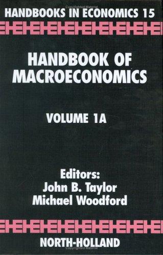 9780444501561: Handbook of Macroeconomics, Volume 1A