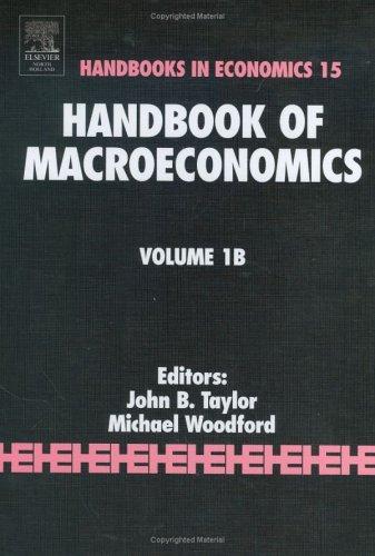 9780444501578: Handbook of Macroeconomics, Volume 1b