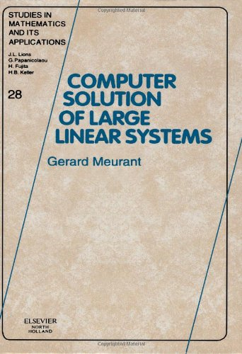 9780444501691: Computer Solution of Large Linear Systems, Volume 28 (Studies in Mathematics and its Applications)