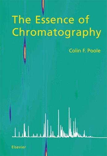 9780444501998: The Essence of Chromatography