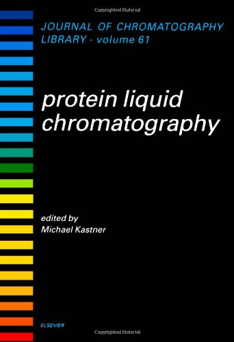 9780444502100: Protein Liquid Chromatography