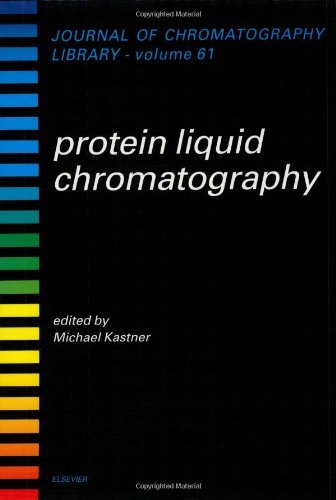 Protein Liquid Chromatography (Paperback): Mark Kastner