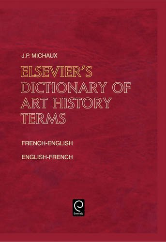 9780444503404: Elsevier's Dictionary of Art History Terms/ Elsevier's Dictionnaire Des Termes D'Histoire De L'Art: French/english-english/french