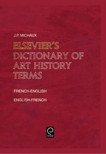9780444503404: Elsevier's Dictionary of Art History Terms: French/English-English/French (0) (English and French Edition)