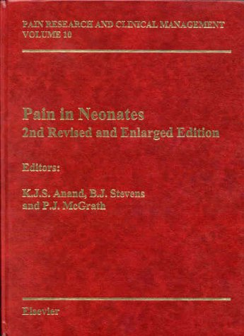 9780444503480: Pain in Neonates and Infants: Pain Research and Clinical Management Series, Volume 10, 2e