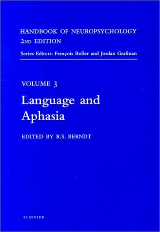 9780444503596: 3: Handbook of Neuropsychology, 2nd Edition: Language and Aphasia, 1e