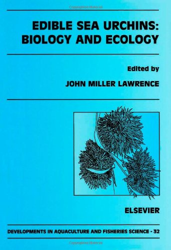 9780444503909: Edible Sea Urchins: Biology and Ecology, Volume 32 (Developments in Aquaculture and Fisheries Science)