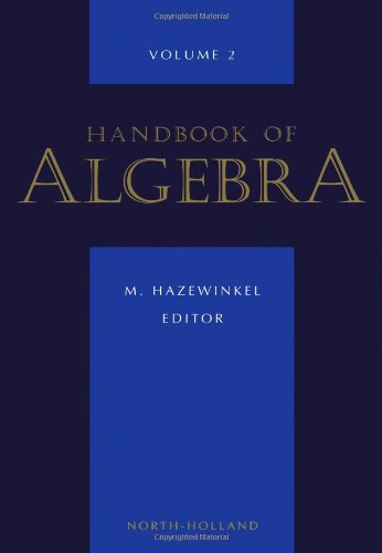 Handbook of Algebra, Volume 2: North Holland