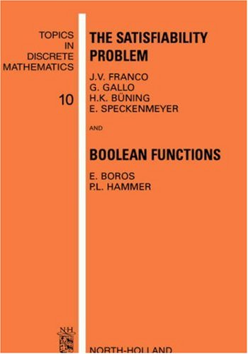The Satisfiability Problem and Boolean Functions (Hardback): Franco