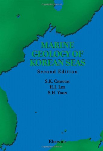 9780444504388: Marine Geology of Korean Seas, Second Edition