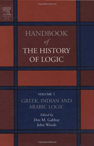 9780444504661: Greek, Indian and Arabic Logic: Vol 1 (Handbook of the History of Logic)