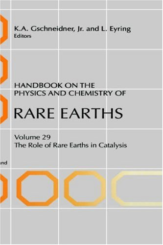 9780444504722: Handbook on the Physics and Chemistry of Rare Earths, Volume 29: The Role of Rare Earths in Catalysis