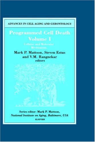 9780444504937: Programmed Cell Death, Vol. 1: Cellular and Molecular Mechanisms (Advances in Cell Aging and Gerontology, Vol. 5)