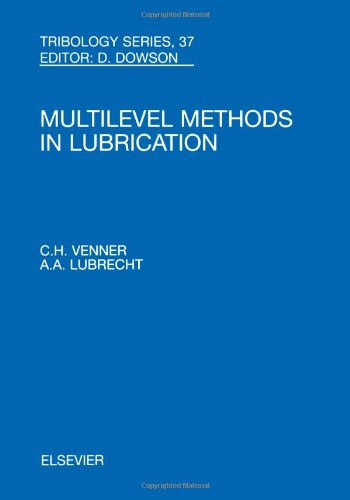 9780444505033: Multi-Level Methods in Lubrication, Volume 37 (Tribology and Interface Engineering)