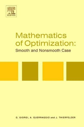 9780444505507: Mathematics of Optimization: Smooth and Nonsmooth Case