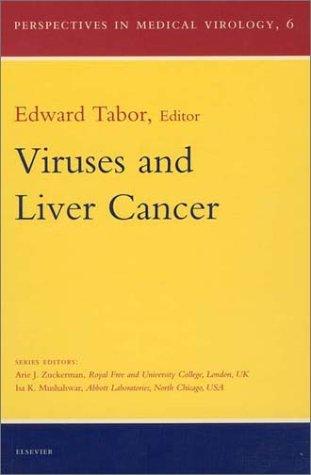 9780444505804: Viruses and Liver Cancer, Volume 6 (Perspectives in Medical Virology)