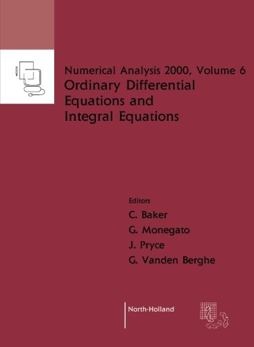 9780444506009: Ordinary Differential Equations and Integral Equations, Volume 6 (Numerical Analysis 2000)