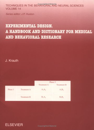 9780444506382: Experimental Design: A Handbook and Dictionary for Medical and Behavioral Research
