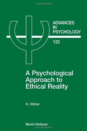 Psychological Approach To Ethical Reality, Volume 132